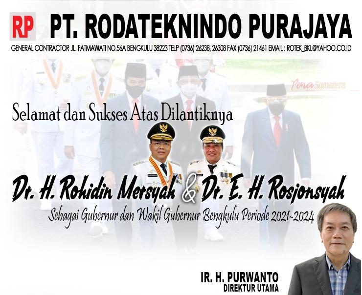 Ucapan Rodateknindo Pelantikan Rohidin Gubernur Bengkulu